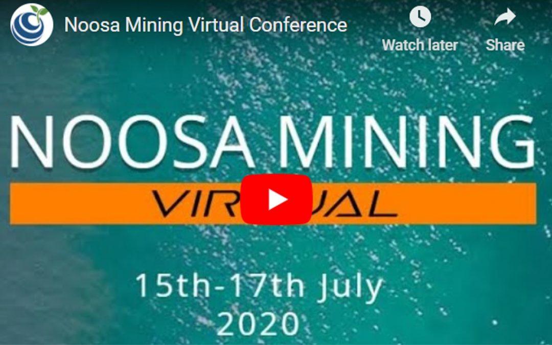 Noosa Mining Virtual Conference Video Presentation